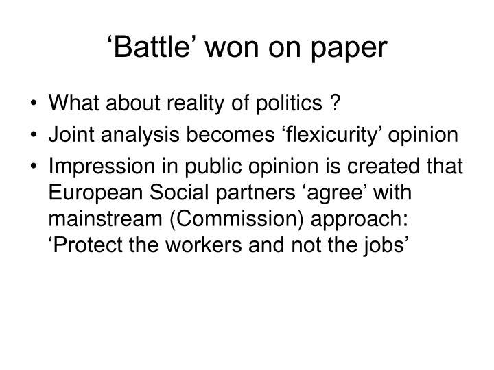 'Battle' won on paper