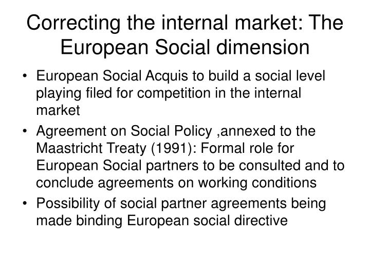 Correcting the internal market: The European Social dimension