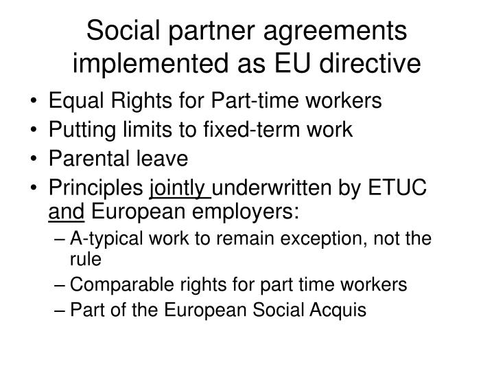 Social partner agreements implemented as EU directive