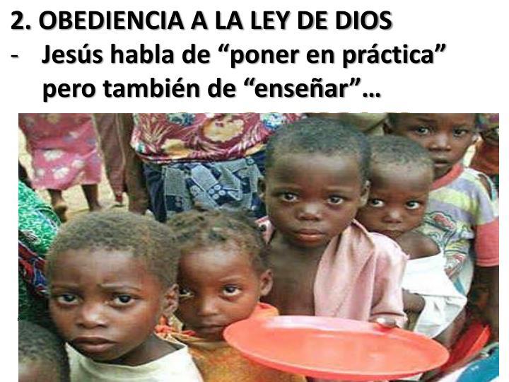 2. OBEDIENCIA A LA LEY DE DIOS