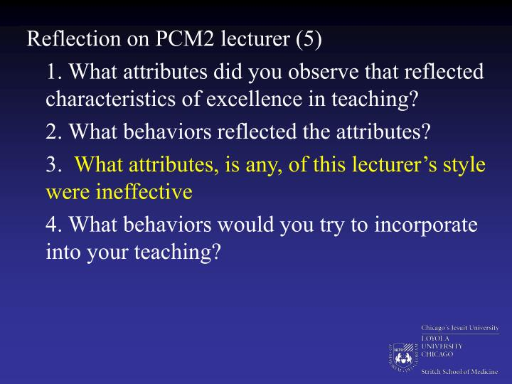 Reflection on PCM2 lecturer (5)