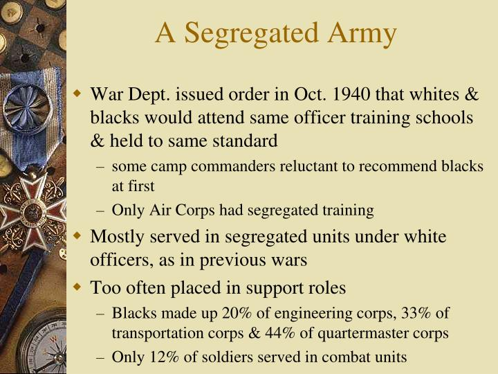 A Segregated Army