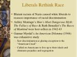 liberals rethink race