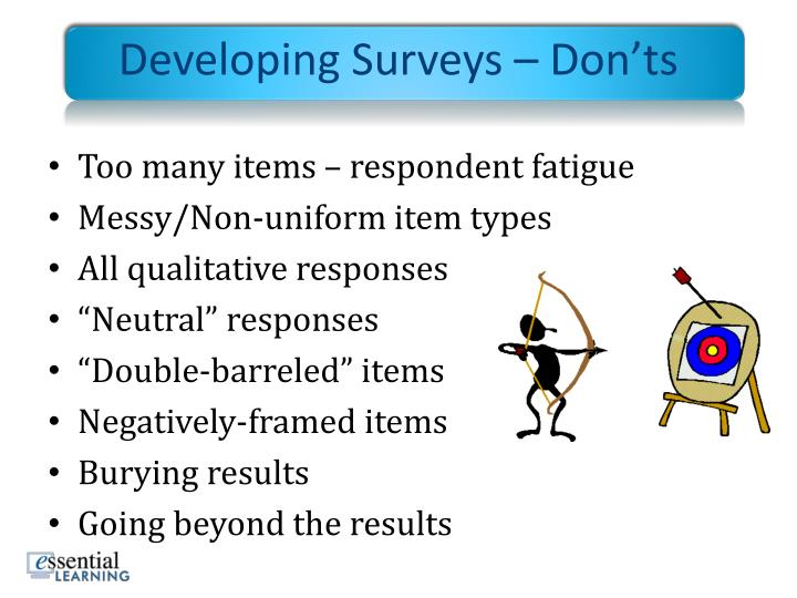 Developing Surveys – Don'ts