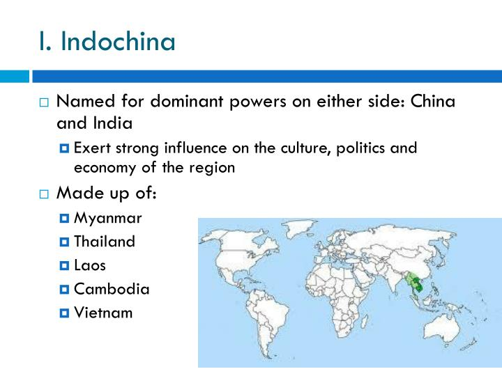 I. Indochina
