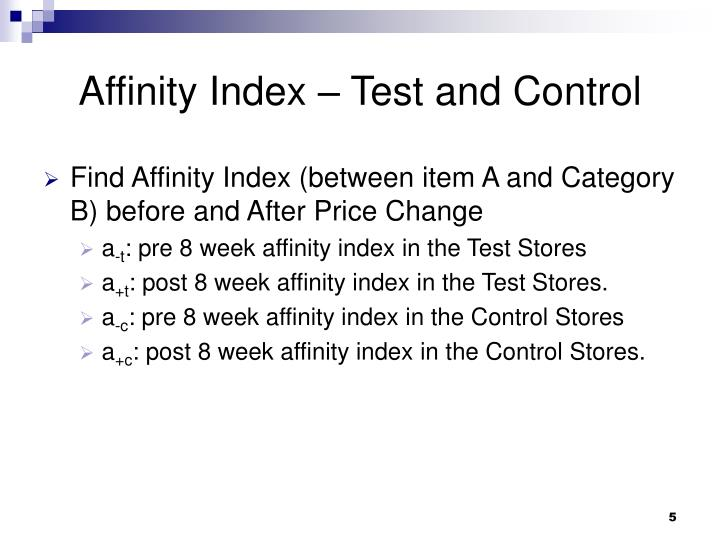 Affinity Index – Test and Control