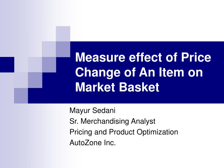 Measure effect of price change of an item on market basket