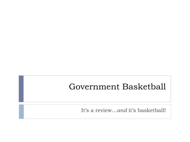 Government basketball