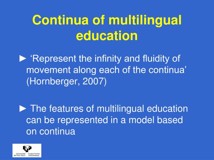 Continua of multilingual education