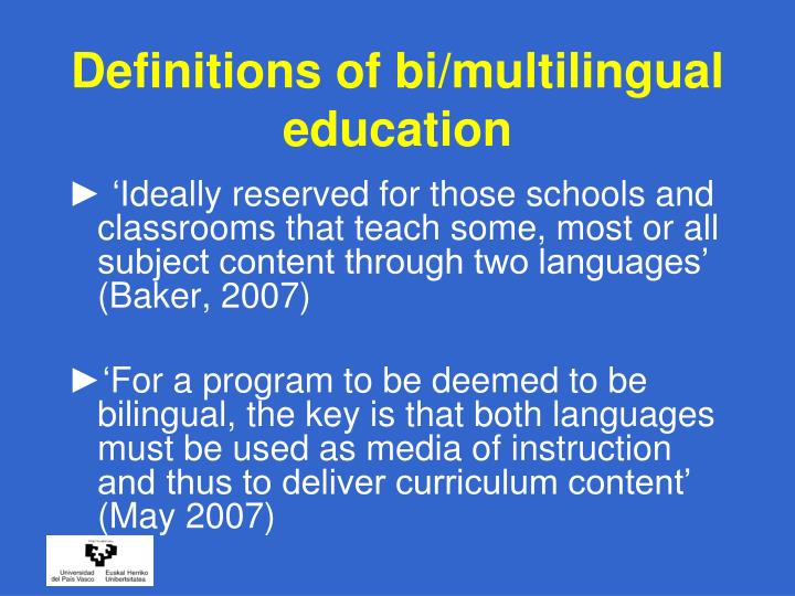 Definitions of bi/multilingual education