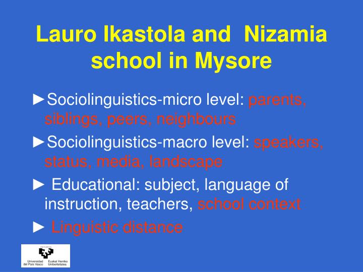 Lauro Ikastola and  Nizamia  school in Mysore