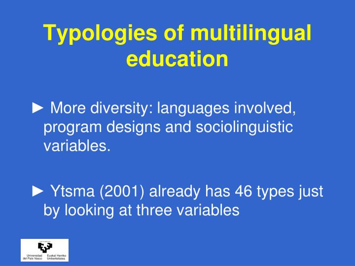 Typologies of multilingual education