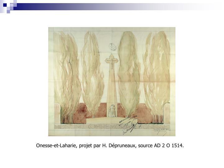 Onesse-et-Laharie, projet par H. Dépruneaux, source AD 2 O 1514.