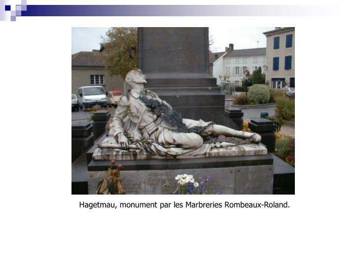 Hagetmau, monument par les Marbreries Rombeaux-Roland.