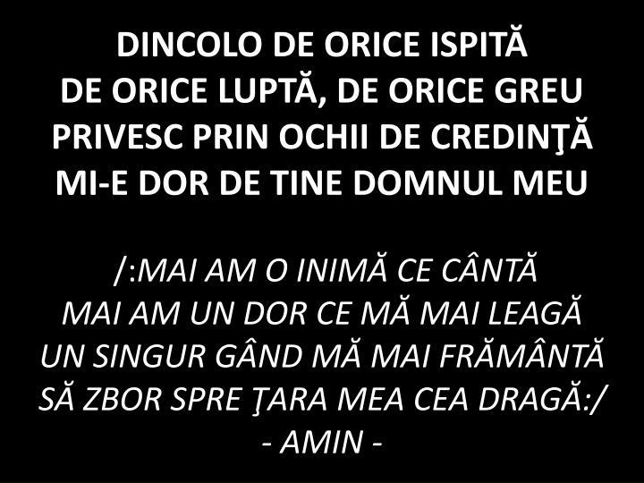 DINCOLO DE ORICE ISPITĂ