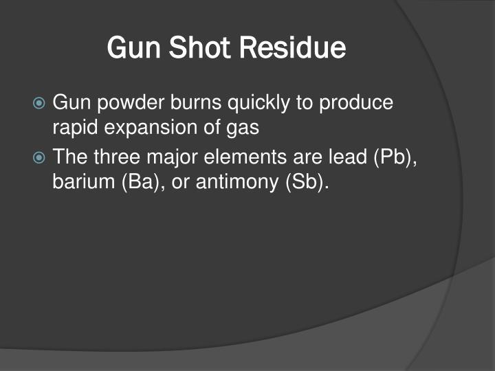 Gun Shot Residue