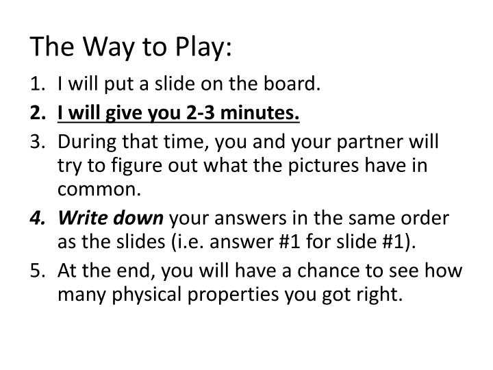 The Way to Play:
