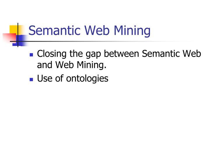 Semantic Web Mining