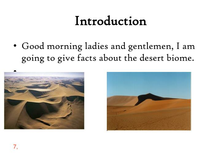Good Morning Ladies And Gentlemen : Ppt the desert biome powerpoint presentation id