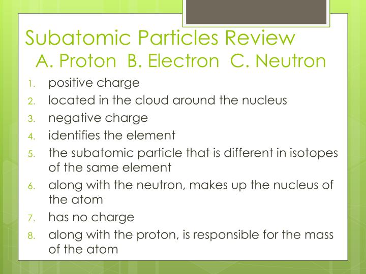 Subatomic Particles Review