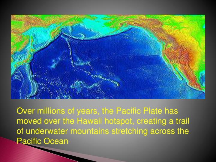 PPT - Volcanoes Plate tectonics part 2 PowerPoint ... Pacific Ocean Underwater Volcanoes