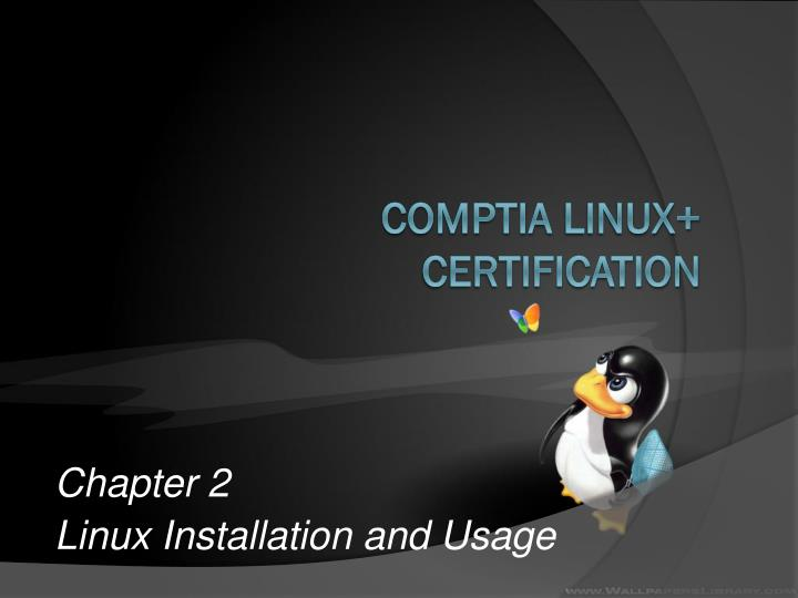 Chapter 2 linux installation and usage