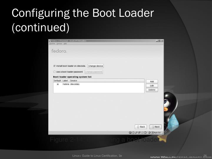 Configuring the Boot Loader (continued)