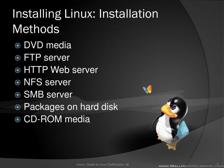 Installing Linux: Installation Methods