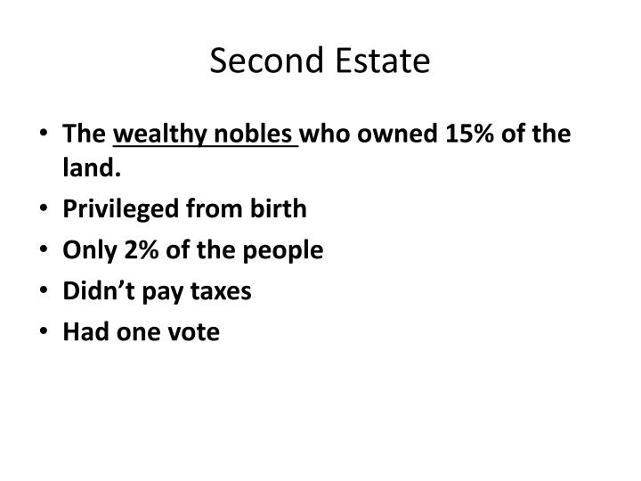 Second Estate