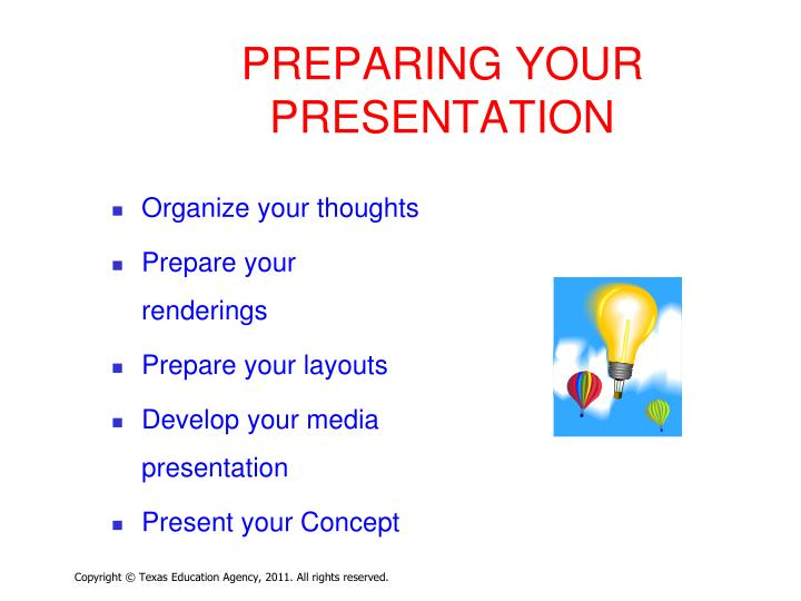 PREPARING YOUR PRESENTATION