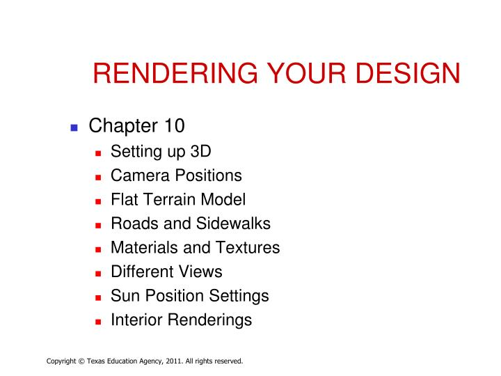 RENDERING YOUR DESIGN