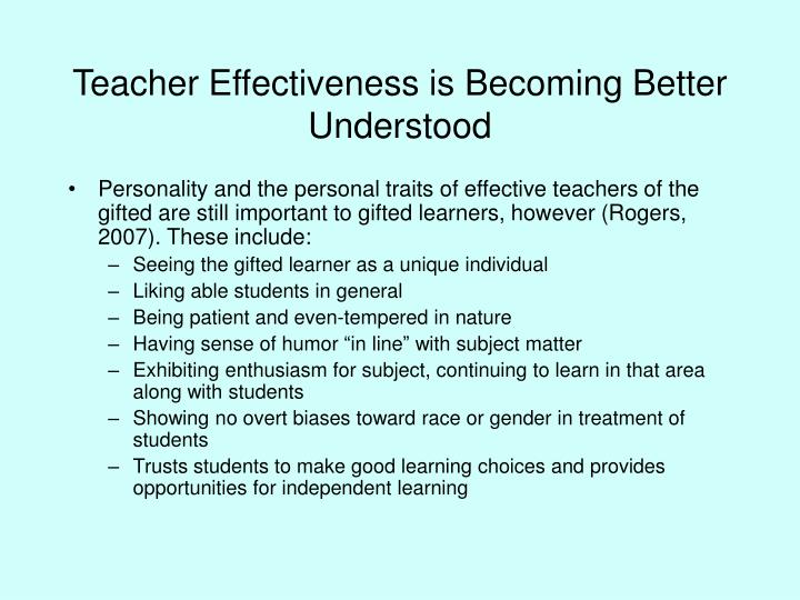 Teacher effectiveness is becoming better understood1
