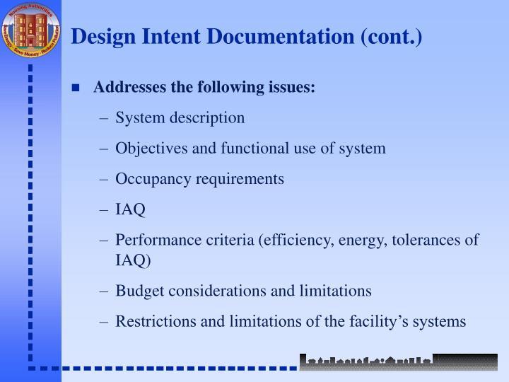 Design Intent Documentation (cont.)