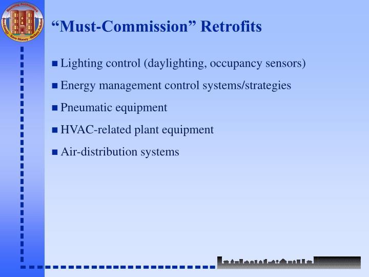 """Must-Commission"" Retrofits"