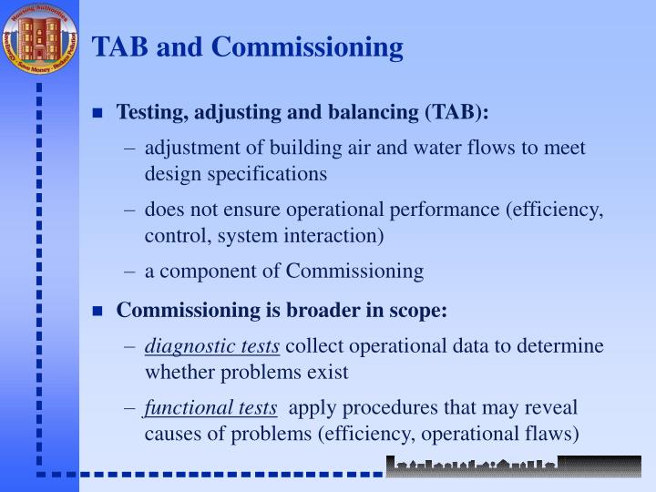 TAB and Commissioning