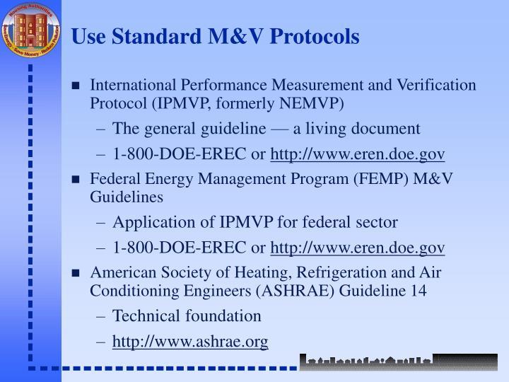 Use Standard M&V Protocols