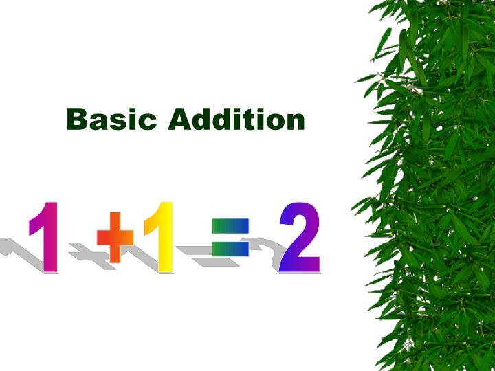 Basic addition