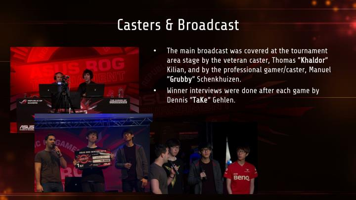 Casters & Broadcast