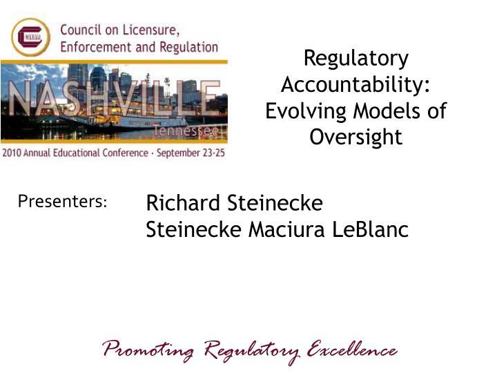 Regulatory Accountability: Evolving Models of Oversight