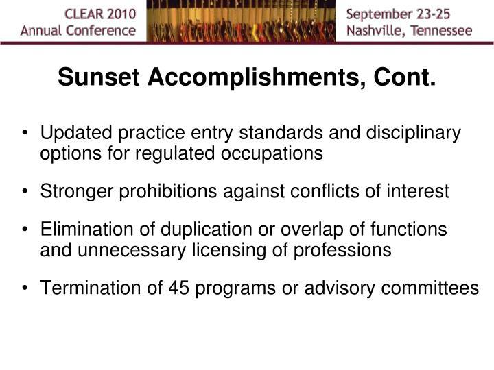 Sunset Accomplishments, Cont.