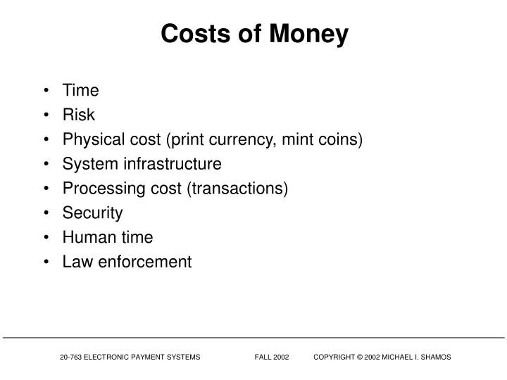 Costs of Money