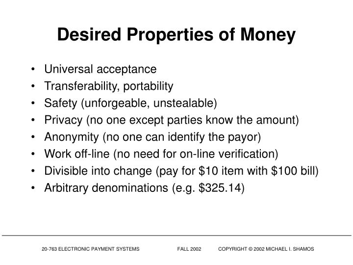 Desired Properties of Money