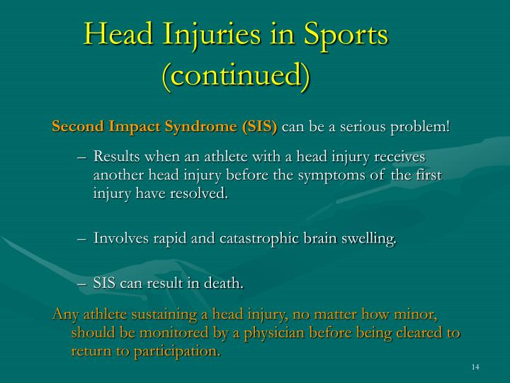 Second Impact Syndrome (SIS)