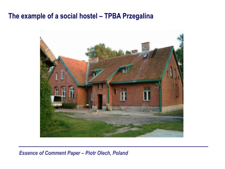 The example of a social hostel – TPBA Przegalina