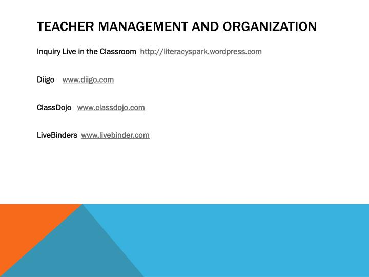 Teacher management and organization