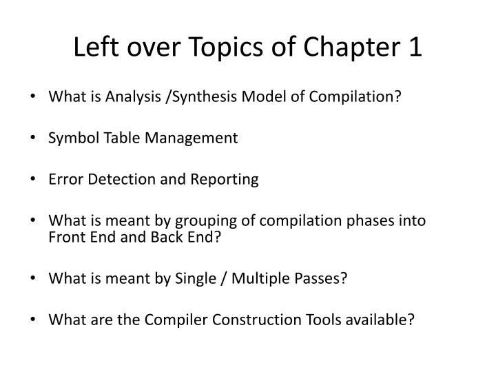 Left over Topics of Chapter 1