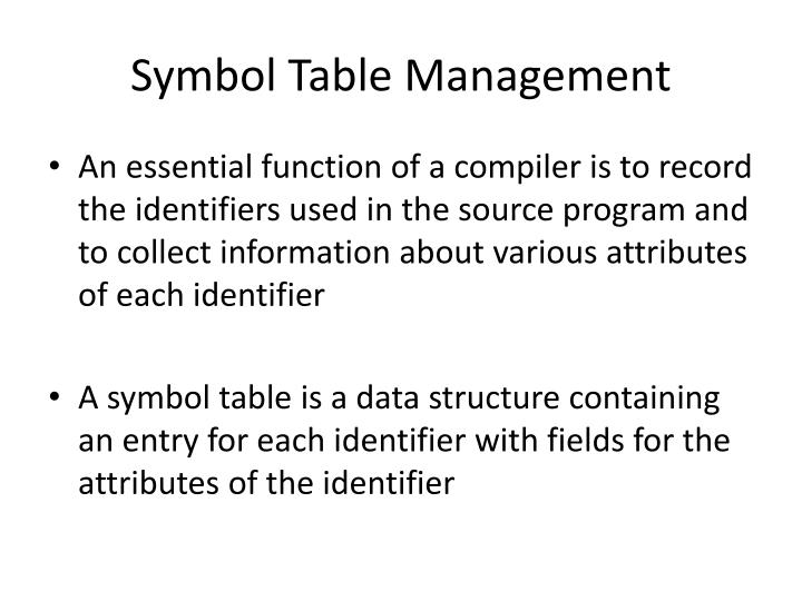 Symbol Table Management