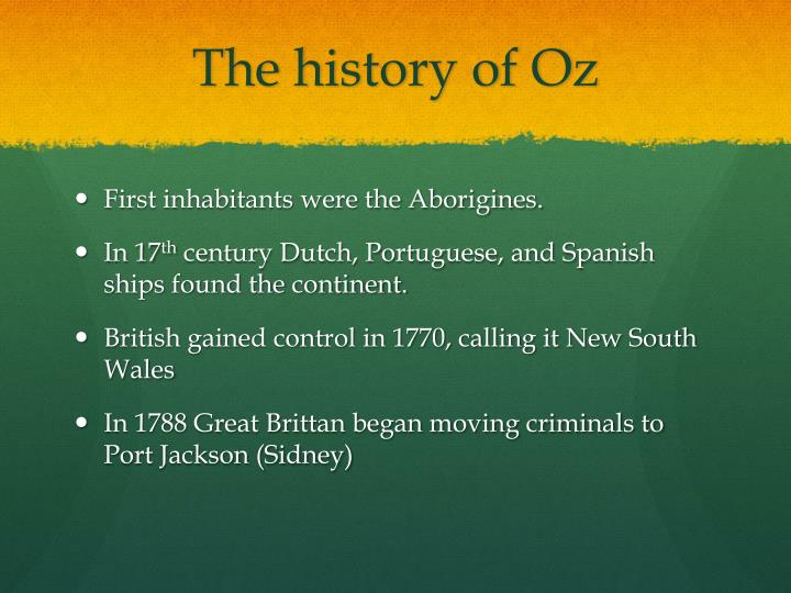 The history of Oz