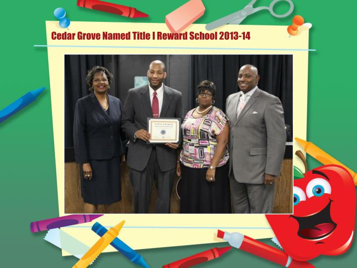 Cedar Grove Named Title I Reward School 2013-14