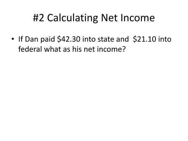 #2 Calculating Net Income